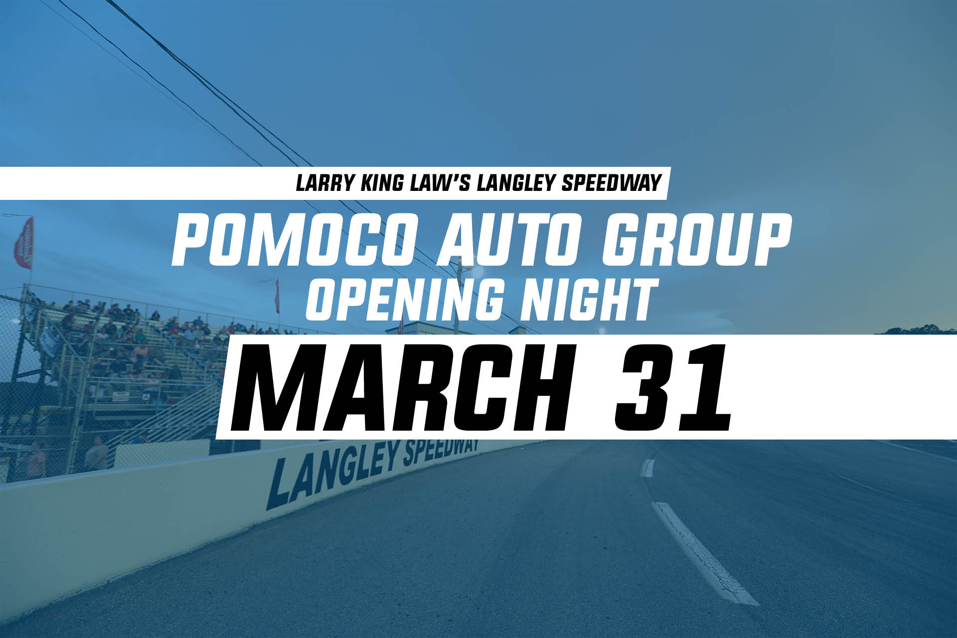 Law Auto Group >> Pomoco Auto Group Opening Night Race Day Schedule Larry King Law S
